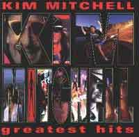 [Kim Mitchell Greatest Hits Album Cover]