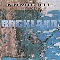 [Kim Mitchell Rockland Album Cover]