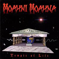 [Moahni Moahna Temple of Life Album Cover]