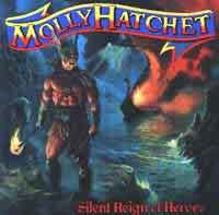 [Molly Hatchet Silent Reign of Heroes Album Cover]