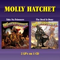 [Molly Hatchet Take No Prisoners / The Deed Is Done Album Cover]