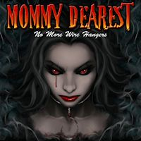 [Mommy Dearest No More Wire Hangers Album Cover]
