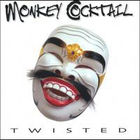 [Monkey Cocktail Twisted Album Cover]