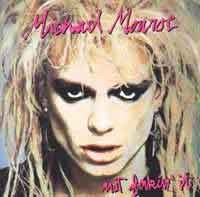 [Michael Monroe Not Fakin' It Album Cover]