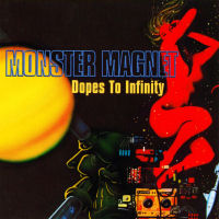 [Monster Magnet Dopes To Infinity Album Cover]