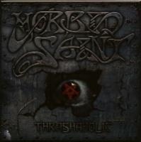 [Morbid Saint Thrashaholic Album Cover]