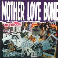 [Mother Love Bone Mother Love Bone Album Cover]