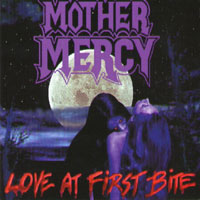 Mother Mercy Love at First Bite Album Cover