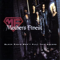 [Mother's Finest Black Radio Won't Play This Record Album Cover]