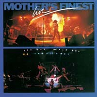 [Mother's Finest Live Album Cover]