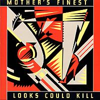 [Mother's Finest Looks Could Kill Album Cover]