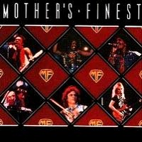 Mother's Finest Mother's Finest Album Cover