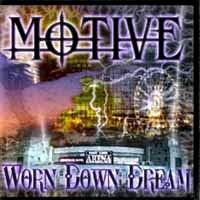 [Motive Worn Down Dream Album Cover]