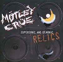 [Motley Crue Supersonic and Demonic Relics Album Cover]