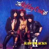 [Motley Crue Raw Tracks II Album Cover]