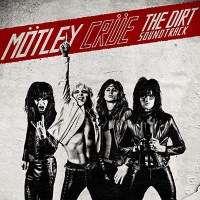 [Motley Crue The Dirt Soundtrack Album Cover]