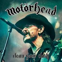 [Motorhead Clean Your Clock Album Cover]