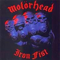 [Motorhead Iron Fist Album Cover]