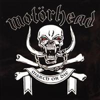 [Motorhead March or Die Album Cover]