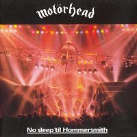 [Motorhead No Sleep 'Til Hammersmith Album Cover]