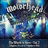 [Motorhead The World Is Ours - Vol. 2 Album Cover]