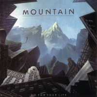 [Mountain Go For Your Life Album Cover]