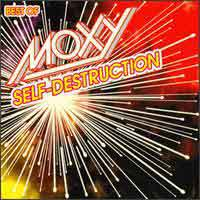 [Moxy Self Destruction - The Best of Moxy Album Cover]