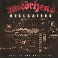 [Motorhead Hellraiser: Best Of The Epic Years Album Cover]