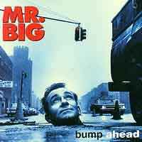[Mr. Big Bump Ahead Album Cover]