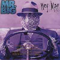 [Mr. Big Hey Man Album Cover]