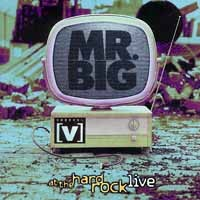 [Mr. Big Live At The Hard Rock Album Cover]