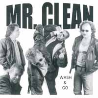 Mr. Clean Wash and Go Album Cover