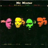[Mr. Mister I Wear the Face Album Cover]
