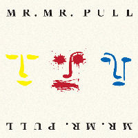 [Mr. Mister Pull Album Cover]