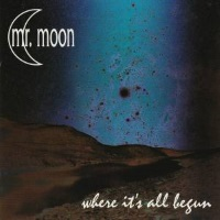 [Mr. Moon Where It's All Begun Album Cover]