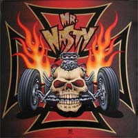 [Mr. Nasty Ain't Dead Yet! Album Cover]