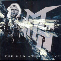 The Michael Schenker Group The Mad Axeman Live Album Cover