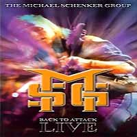 The Michael Schenker Group Back to Attack - Live Album Cover