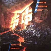 [The McAuley Schenker Group Save Yourself Album Cover]