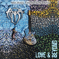 [Michael Thompson Band Love and Beyond Album Cover]