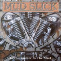 Mud Slick Keep Crawlin' in the Mud Album Cover