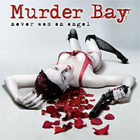 [Murder Bay Never Was an Angel Album Cover]