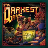 My Darkest Days Sick and Twisted Affair Album Cover