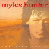 Myles Hunter Northern Union Album Cover