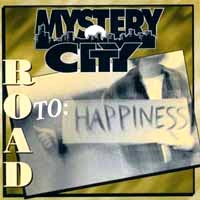[Mystery City Road to Happiness Album Cover]