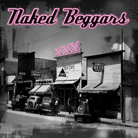 [Naked Beggars XXX Album Cover]