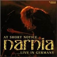 [Narnia At Short Notice... Live in Germany Album Cover]