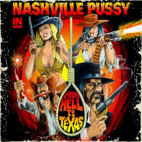 [Nashville Pussy From Hell To Texas Album Cover]