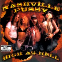 [Nashville Pussy High As Hell Album Cover]