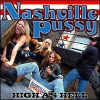 Nashville Pussy High As Hell Album Cover